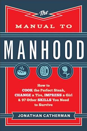 Manual to Manhood af Jonathan Catherman