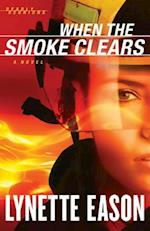 When the Smoke Clears (Deadly Reunions Book #1) af Lynette Eason