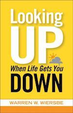 Looking Up When Life Gets You Down af Warren W. Wiersbe