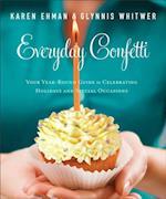 Everyday Confetti af Glynnis Whitwer