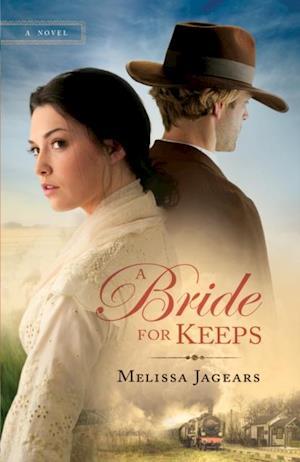 Bride for Keeps (Unexpected Brides Book #1) af Melissa Jagears