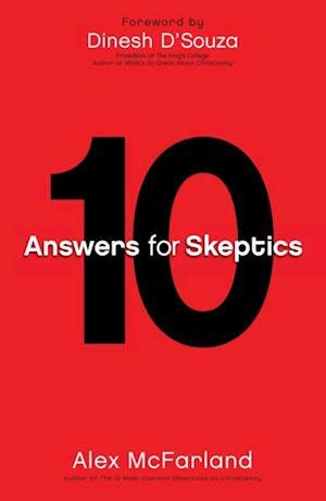 10 Answers for Skeptics af Alex McFarland