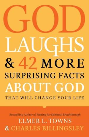 God Laughs & 42 More Surprising Facts About God That Will Change Your Life af Charles Billingsley