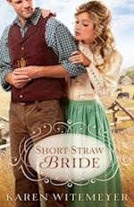 Short-Straw Bride (The Archer Brothers Book #1) af Karen Witemeyer