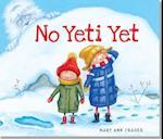 No Yeti Yet af Mary Ann Fraser