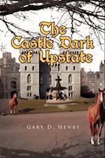 The Castle Dark of Upstate af Gary D. Henry