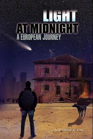 Light at Midnight af Matthew A. Fike