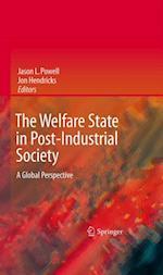 Welfare State in Post-Industrial Society af Jon Hendricks