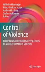 The Control of Violence af Stefan Malthaner, Andrea Kirschner, Heinz Gerhard Haupt