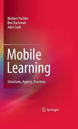 Mobile Learning af Gunther Kress, Norbert Pachler, John Cook