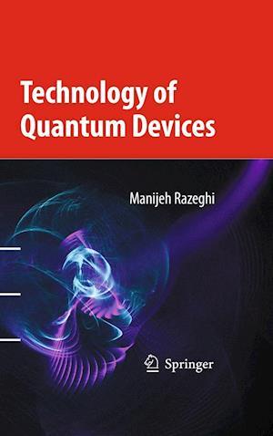 Technology of Quantum Devices af Manijeh Razeghi