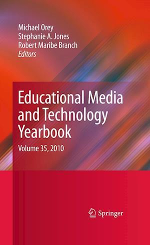 Educational Media and Technology Yearbook af Stephanie Jones, Stephanie A Jones, Michael Orey