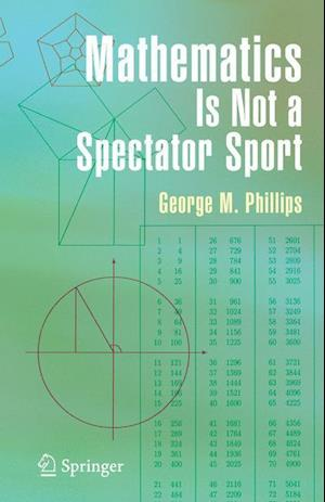Mathematics is Not a Spectator Sport af George Phillips