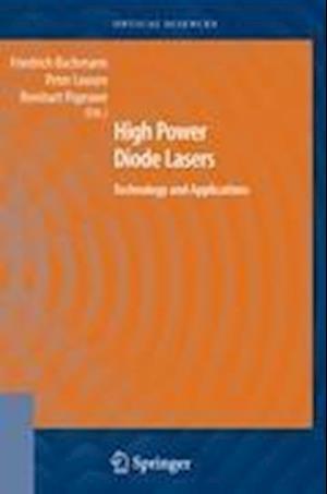 High Power Diode Lasers af Peter Loosen, Reinhart Poprawe, Friedrich Bachmann