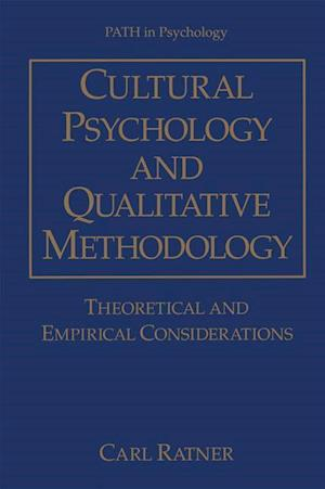 Cultural Psychology and Qualitative Methodology af Carl Ratner