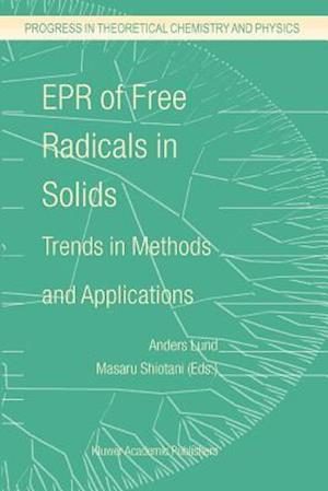 EPR of Free Radicals in Solids af Masaru Shiotani, Anders Lund
