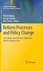 Reform Processes and Policy Change af Thomas Konig, Marc Debus, George Tsebelis