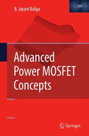 Advanced Power MOSFET Concepts af B. Jayant Baliga