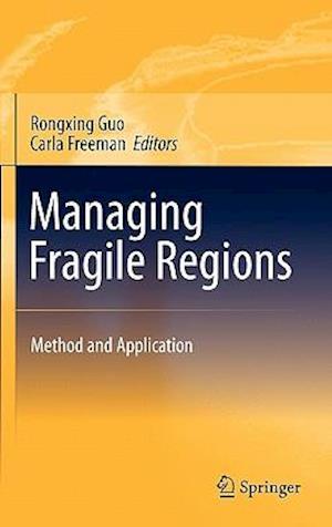 Managing Fragile Regions af Carla Freeman, Rongxing Guo