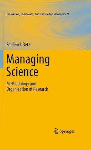 Managing Science af Frederick Betz
