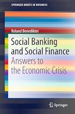 Social Banking and Social Finance af Roland Benedikter