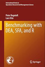 Benchmarking with DEA, SFA, and R af Peter Bogetoft, Lars Otto