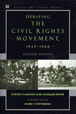 Debating Civil Rights & Debating the 60s af Charles M. Payne, Steven F. Lawson, Multiple Contributors