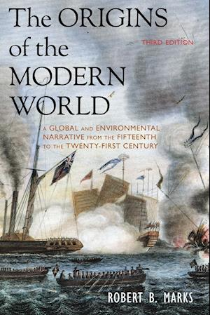 The Origins of the Modern World af Robert B. Marks