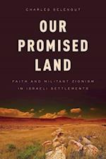 Our Promised Land af Charles Selengut