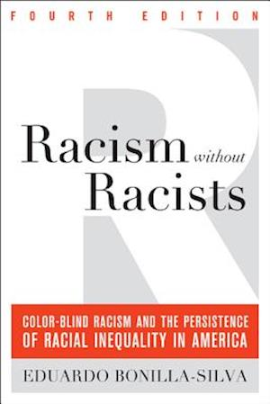 Racism Without Racists af Eduardo Bonilla-Silva