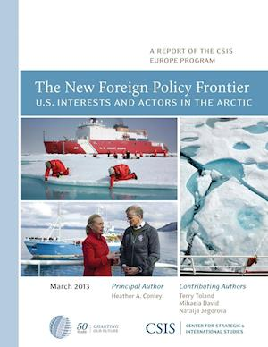 The New Foreign Policy Frontier af Heather A. Conley