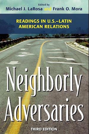 Neighborly Adversaries af Michael J. LaRosa