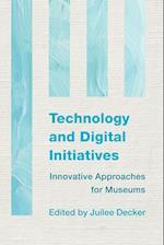Technology and Digital Initiatives af Juilee Decker