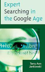 Expert Searching in the Google Age (Medical Library Association Books)