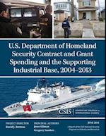 U.S. Department of Homeland Security Contract and Grant Spending and the Supporting Industrial Base, 2004-2013 af Jesse Ellman