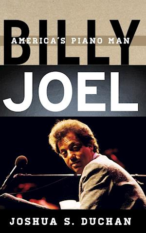 Bog, hardback Billy Joel af Joshua S. Duchan