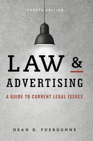 Bog, hardback Law and Advertising af Dean K. Fueroghne