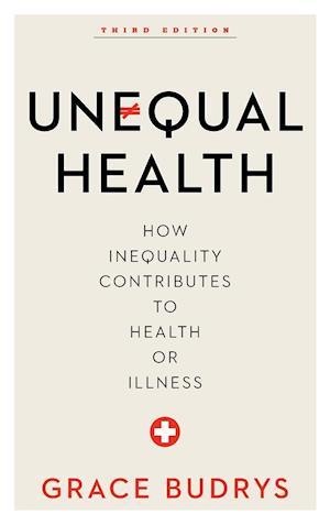 Bog, hardback Unequal Health af Grace Budrys