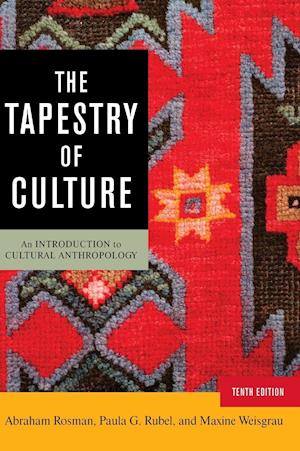 The Tapestry of Culture af Abraham Rosman