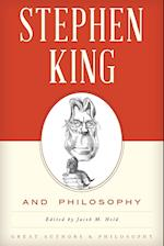 Stephen King and Philosophy (Great Authors and Philosophy)