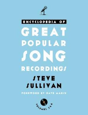 Bog, hardback The Encyclopedia of Great Popular Song Recordings af Steve Sullivan