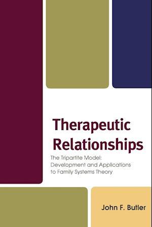 Bog, paperback Therapeutic Relationships af Jack Butler
