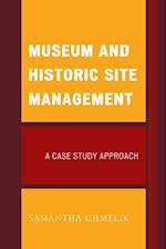 Museum and Historic Site Management af Samantha Chmelik