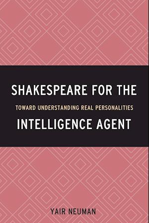 Bog, paperback Shakespeare for the Intelligence Agent af Yair Neuman