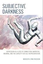 Subjective Darkness af Meredith Lynn Friedson