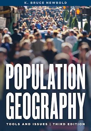 Bog, paperback Population Geography af K. Bruce Newbold