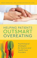 Helping Patients Outsmart Overeating af Karen R. Koenig