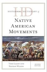 Historical Dictionary of Native American Movements (HISTORICAL DICTIONARIES OF RELIGIONS, PHILOSOPHIES AND MOVEMENTS)