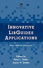 Innovative Libguides Applications (Lita Guides)
