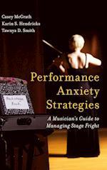 Performance Anxiety Strategies